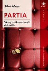 Partia-Sekretny-swiat-komunistycznych-wladcow-Chin_Richard-McGregor,images_product,25,978-83-233-3629-7