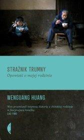 Straznik-trumny-Opowiesc-o-mojej-rodzinie_Wenguang-Huang,images_product,31,978-83-7536-661-7